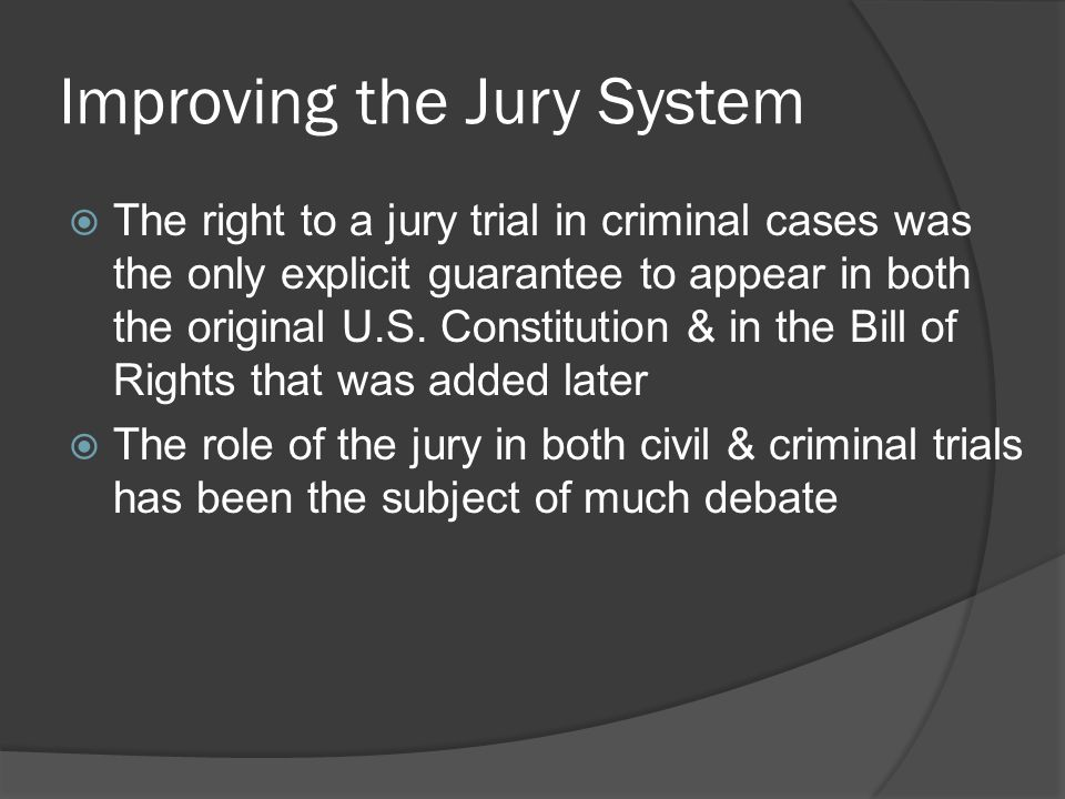 Improving the Jury System