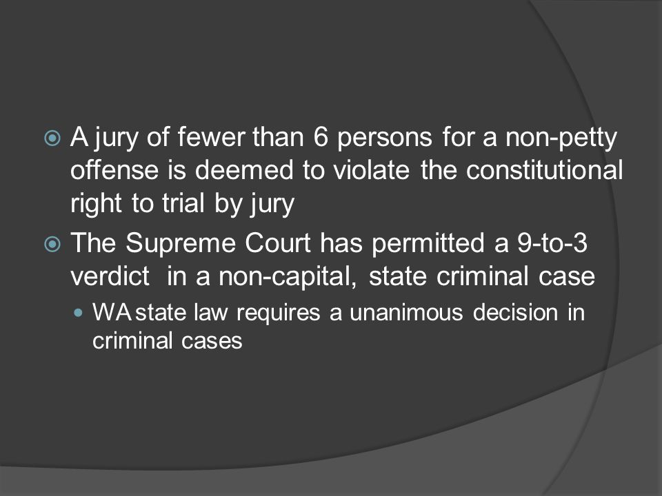 A jury of fewer than 6 persons for a non-petty offense is deemed to violate the constitutional right to trial by jury