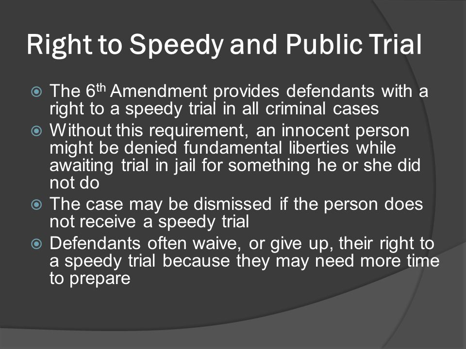 Right to Speedy and Public Trial