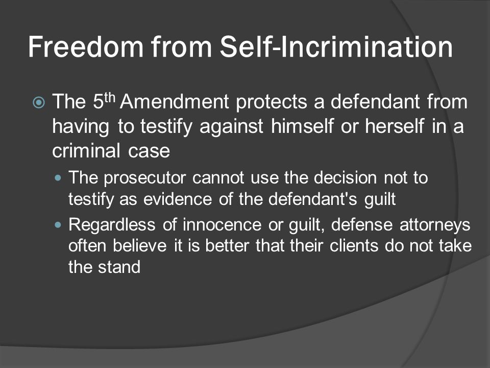 Freedom from Self-Incrimination
