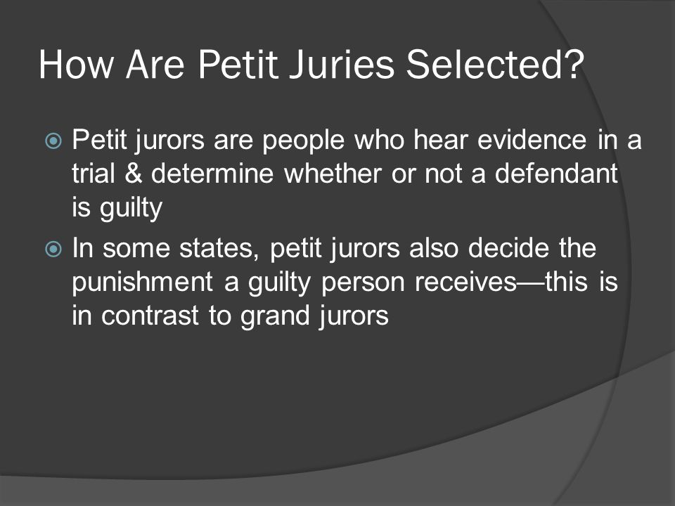 How Are Petit Juries Selected