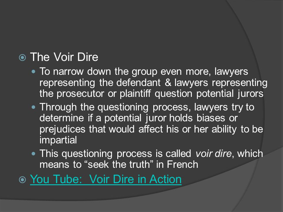 You Tube: Voir Dire in Action