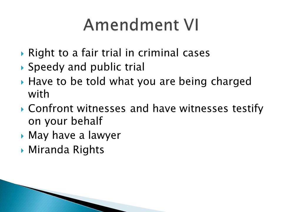 Amendment VI Right to a fair trial in criminal cases