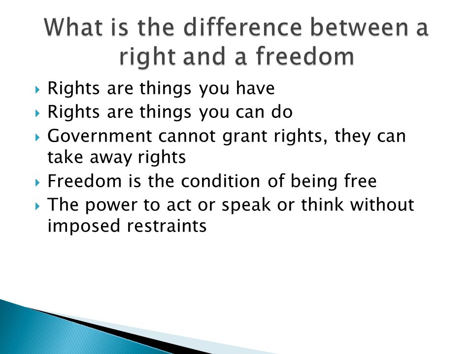 What is the difference between a right and a freedom