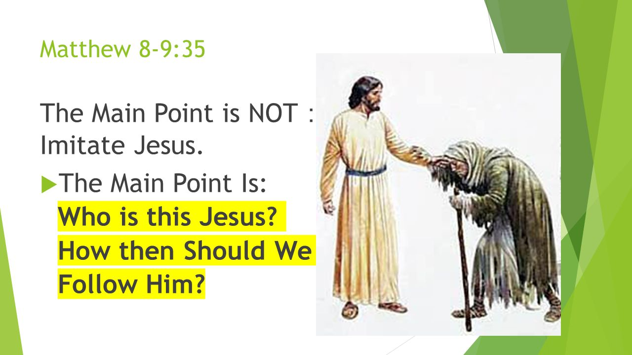 The Main Point is NOT: Imitate Jesus.