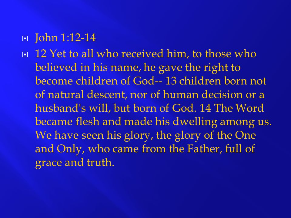 John 1:12-14