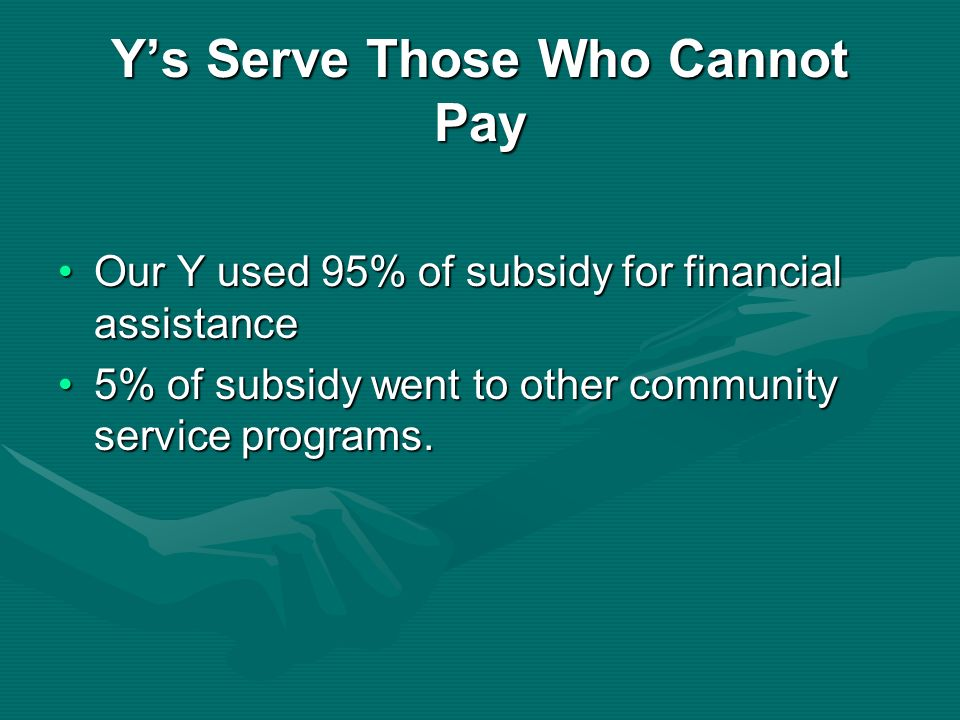 Y's Serve Those Who Cannot Pay
