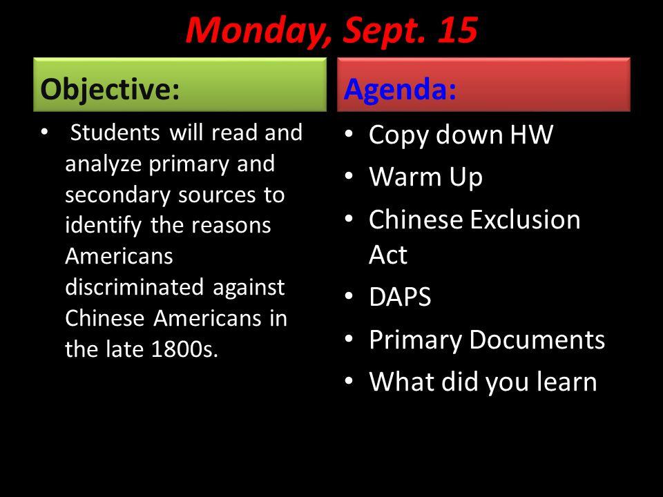 Monday, Sept. 15 Objective: Agenda: Copy down HW Warm Up