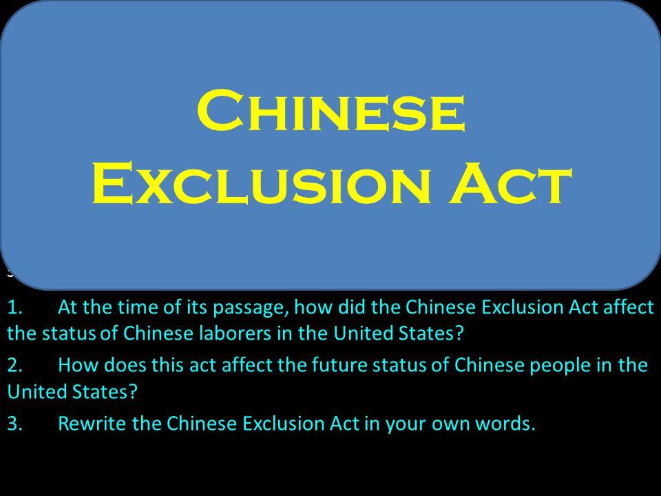 Document B- Chinese Exclusion Act Forty-Seventh Congress. Session I