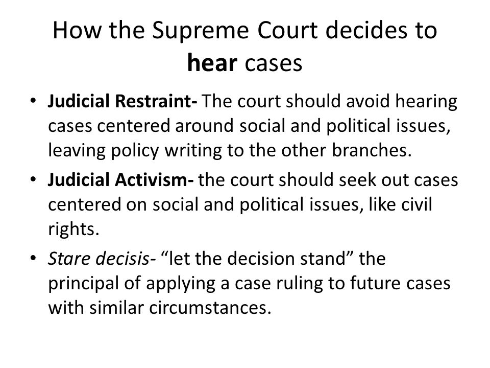 How the Supreme Court decides to hear cases
