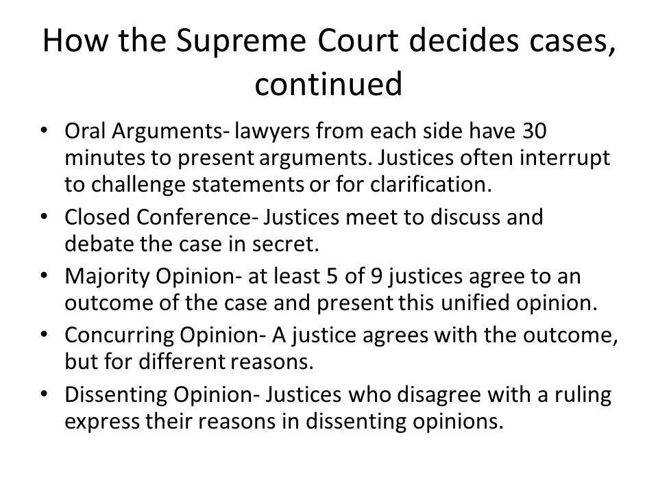 How the Supreme Court decides cases, continued
