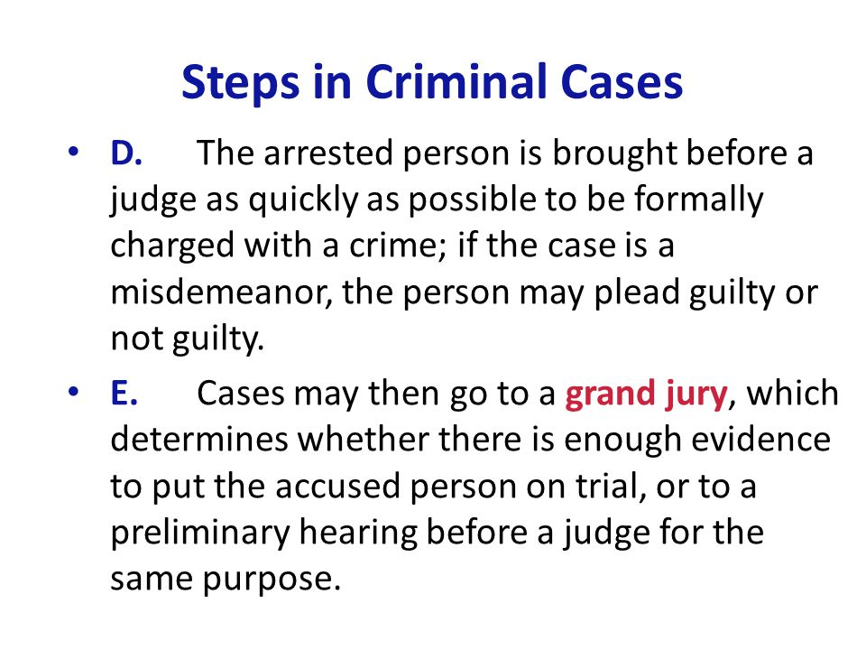 Steps in Criminal Cases