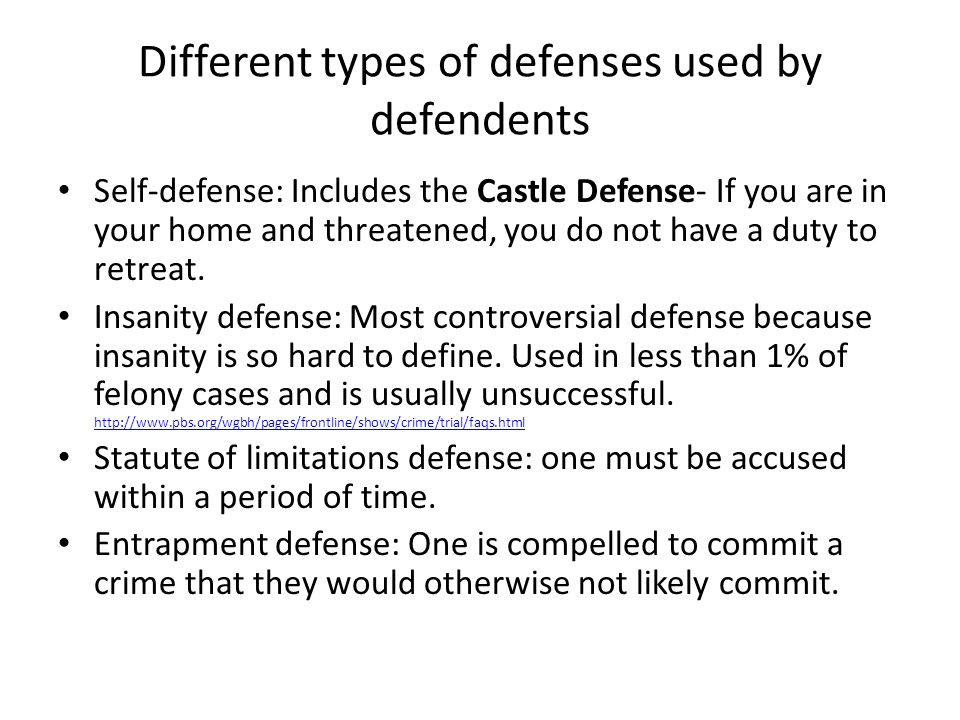 Different types of defenses used by defendents