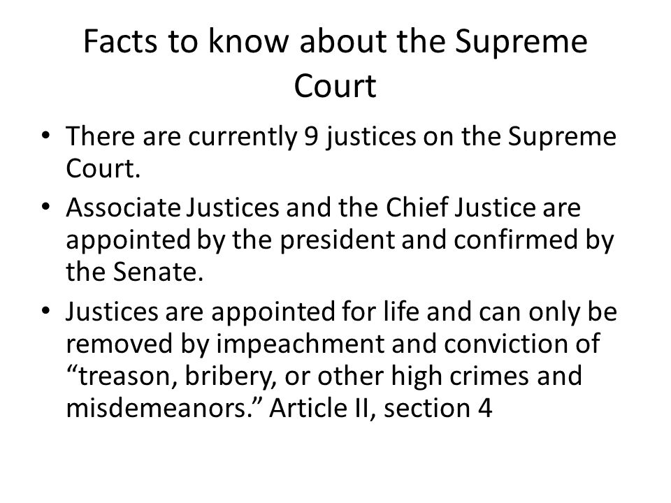 Facts to know about the Supreme Court