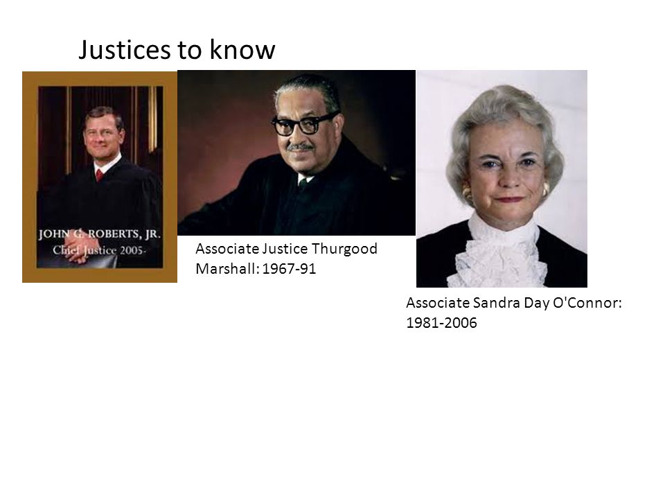 Justices to know Associate Justice Thurgood Marshall: 1967-91