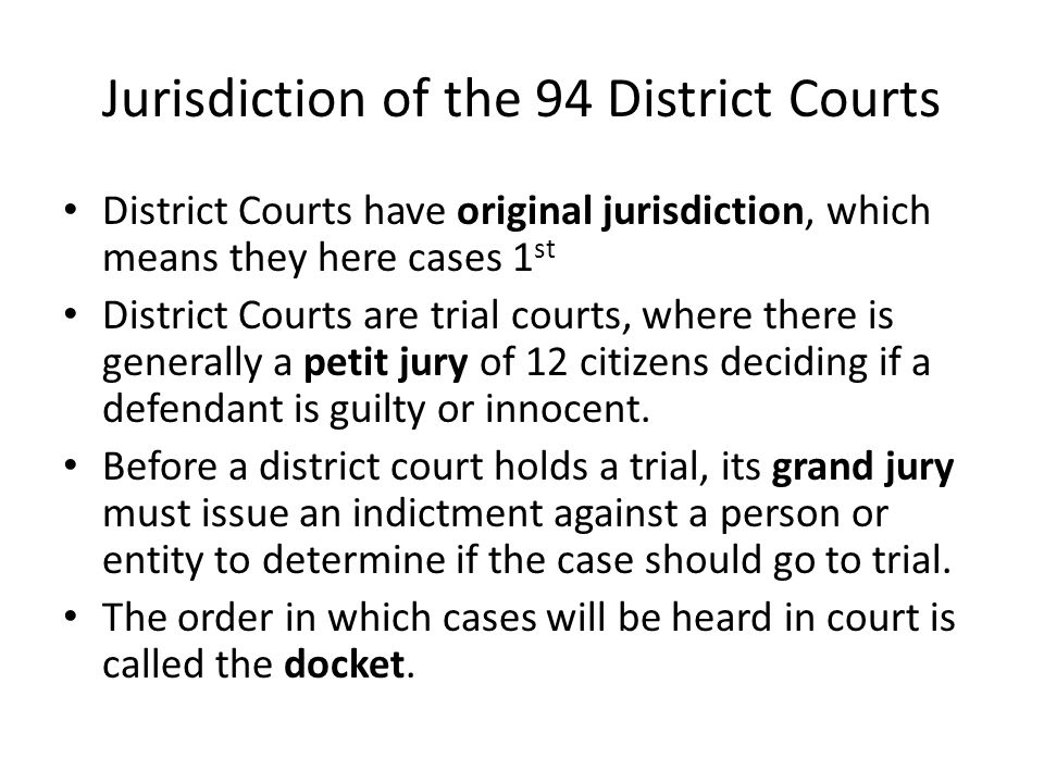 Jurisdiction of the 94 District Courts