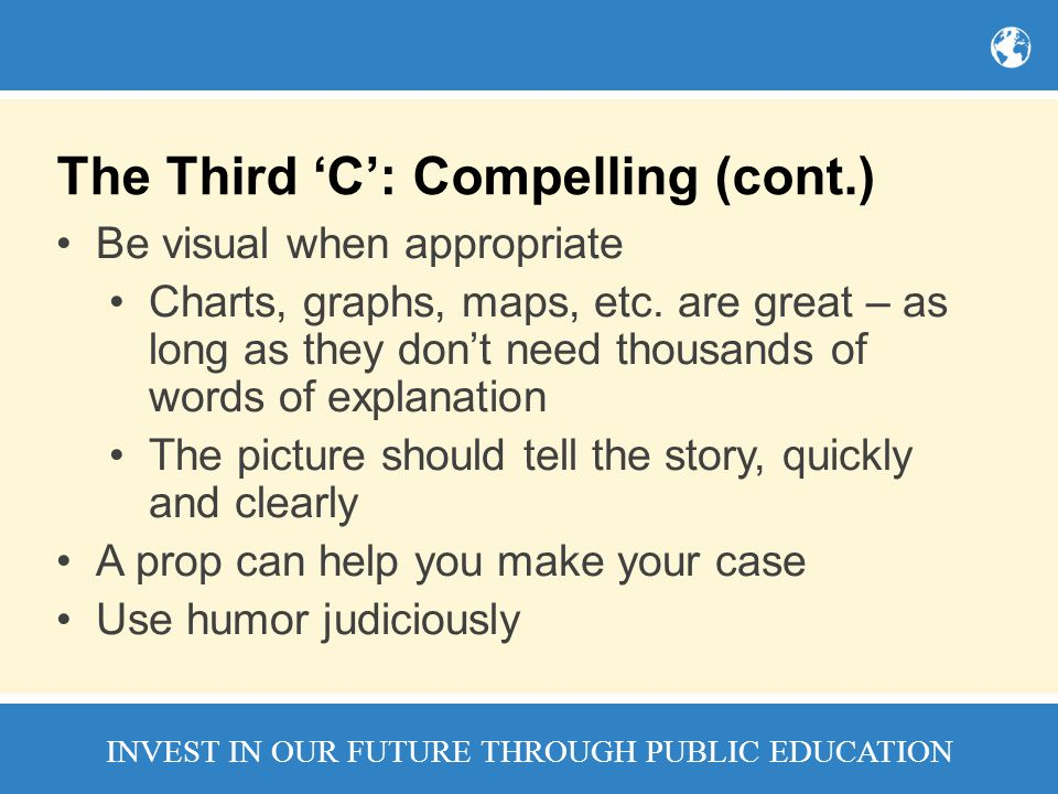The Third 'C': Compelling (cont.)