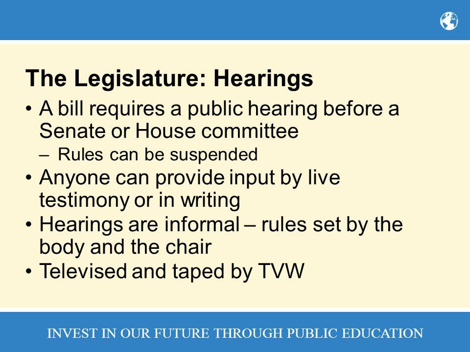 The Legislature: Hearings