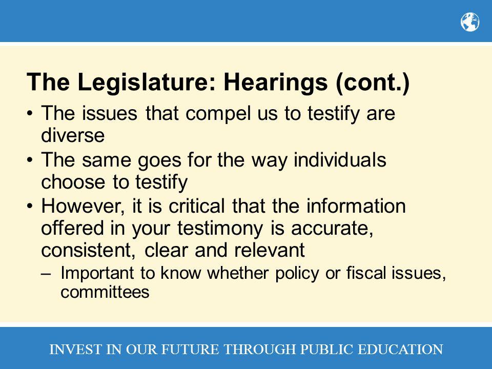 The Legislature: Hearings (cont.)