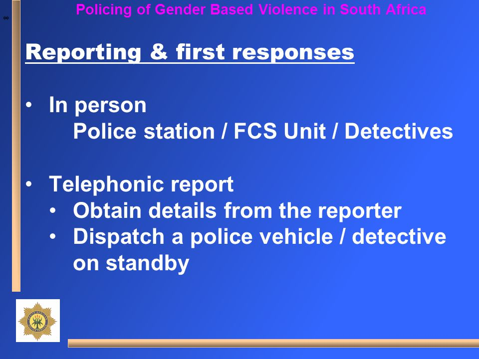Policing of Gender Based Violence in South Africa