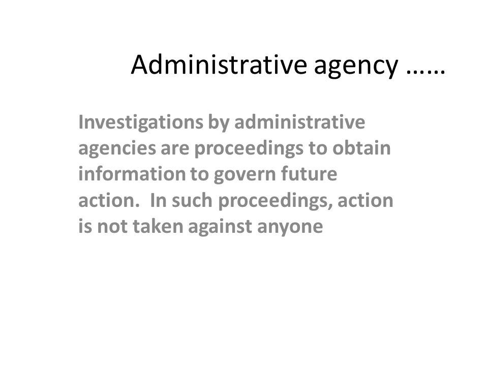 Administrative agency ……
