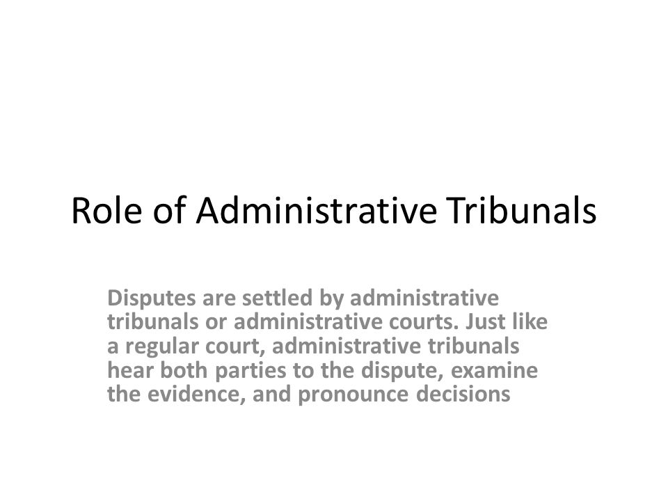 Role of Administrative Tribunals