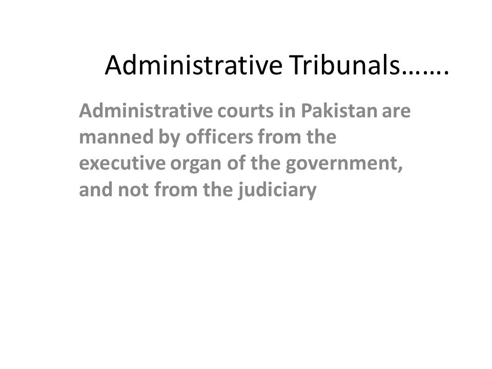 Administrative Tribunals…….