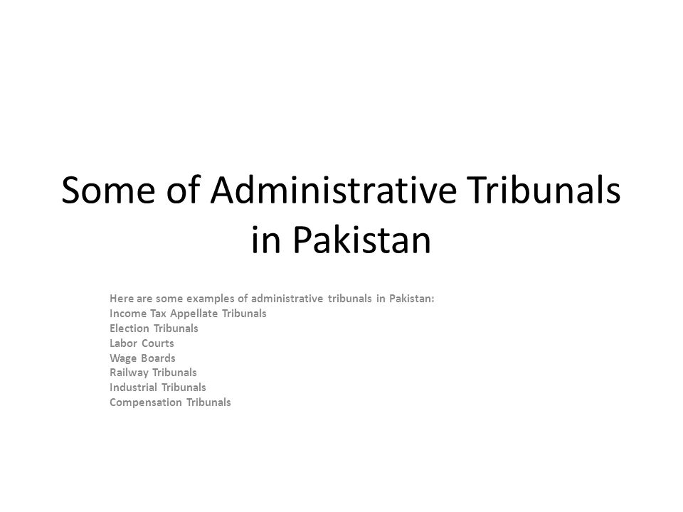 Some of Administrative Tribunals in Pakistan