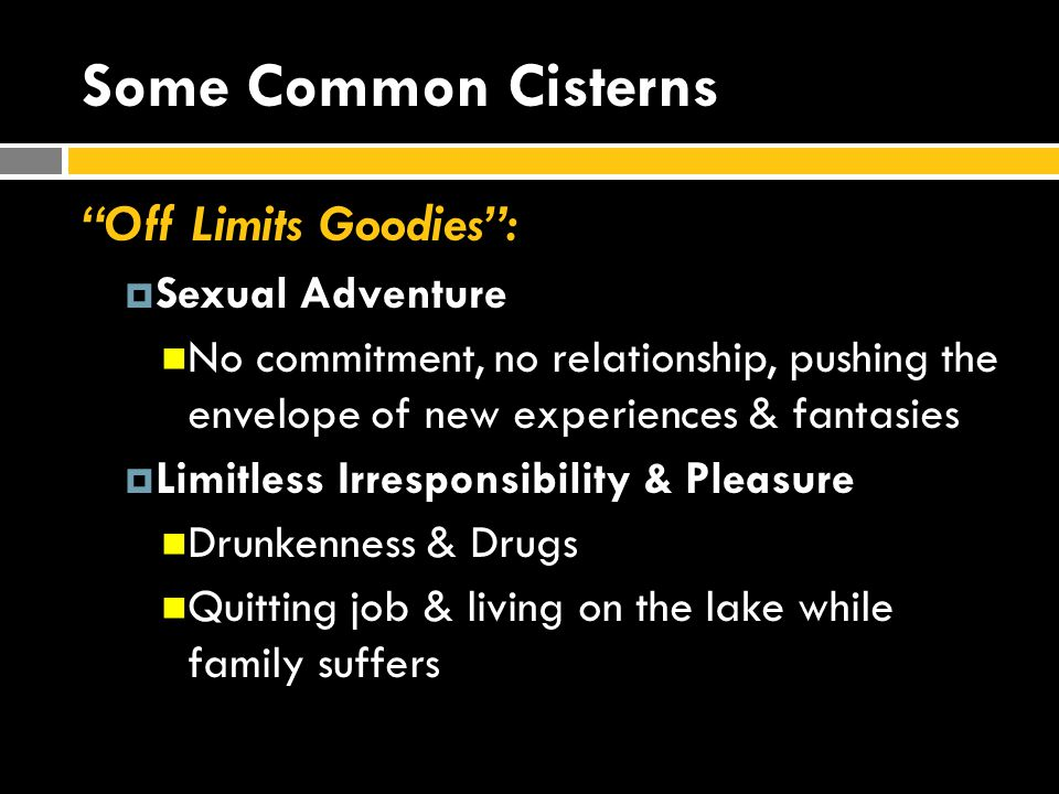 Some Common Cisterns Off Limits Goodies : Sexual Adventure