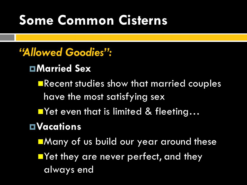 Some Common Cisterns Allowed Goodies : Married Sex