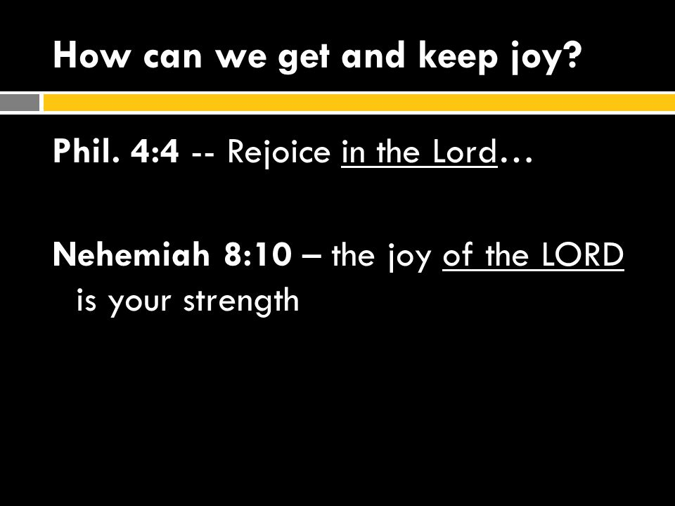 How can we get and keep joy
