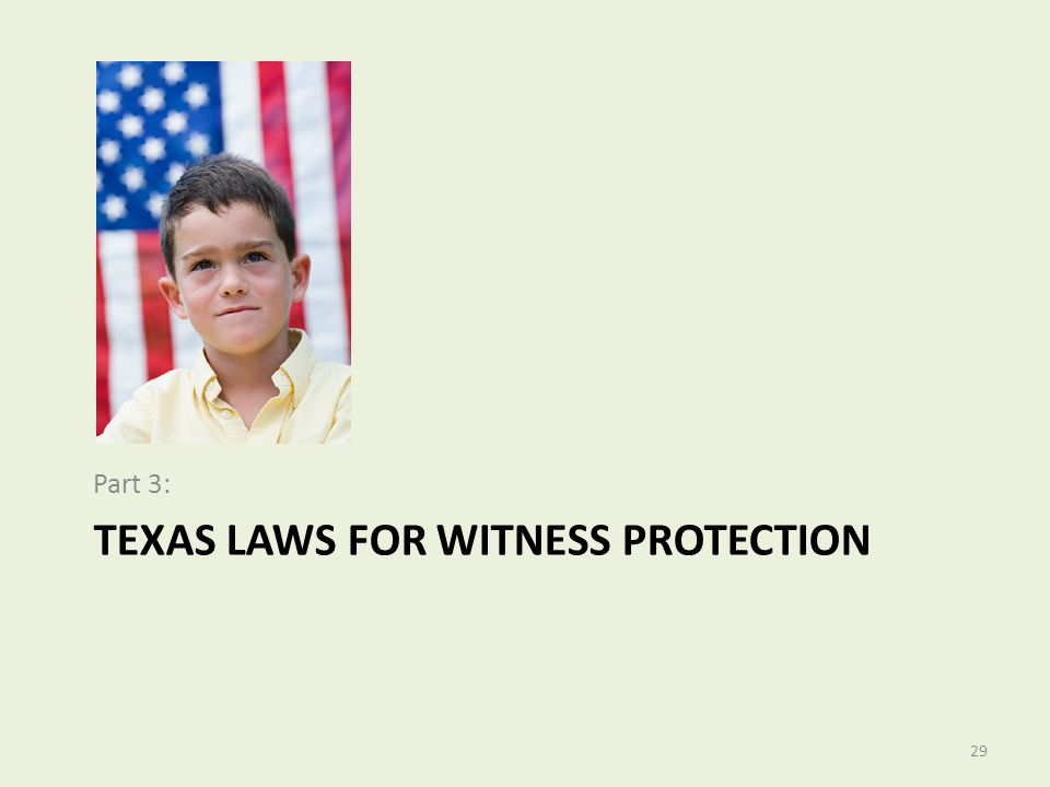 Texas Laws for Witness Protection