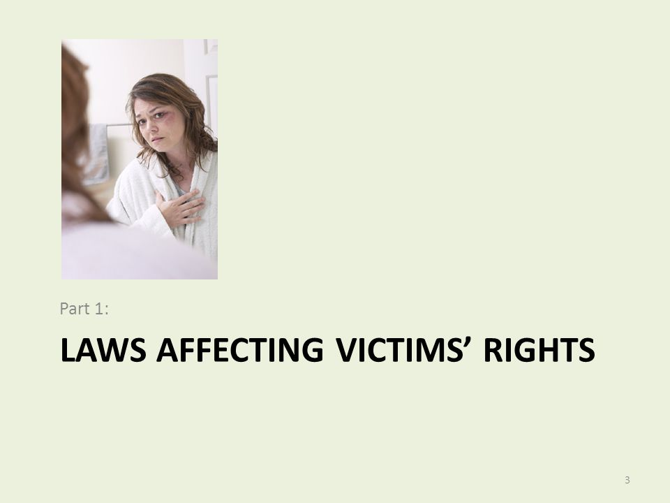 Laws Affecting Victims' Rights