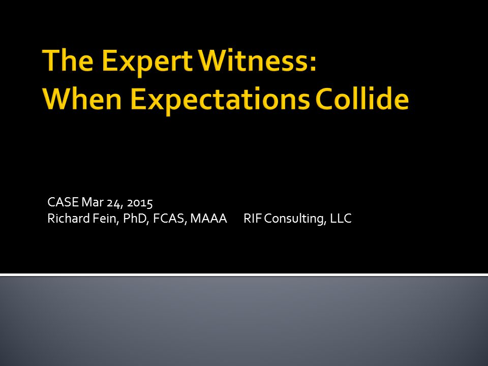 The Expert Witness: When Expectations Collide