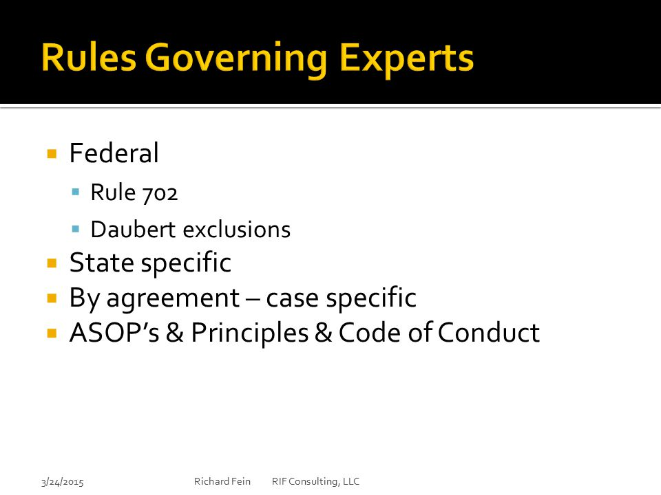 Rules Governing Experts