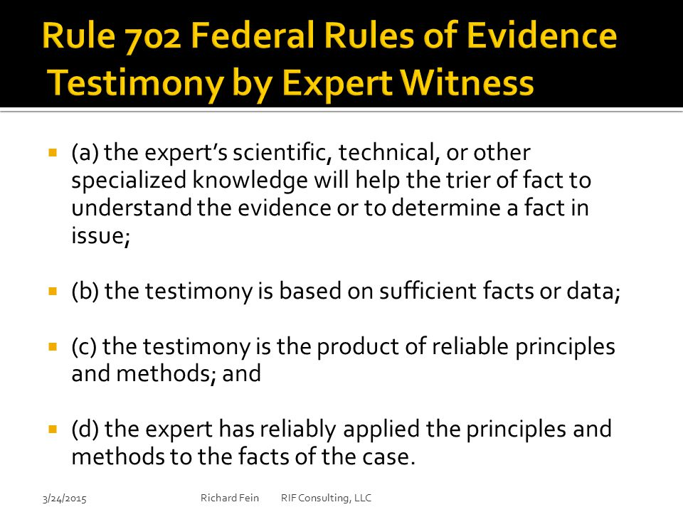 Rule 702 Federal Rules of Evidence Testimony by Expert Witness