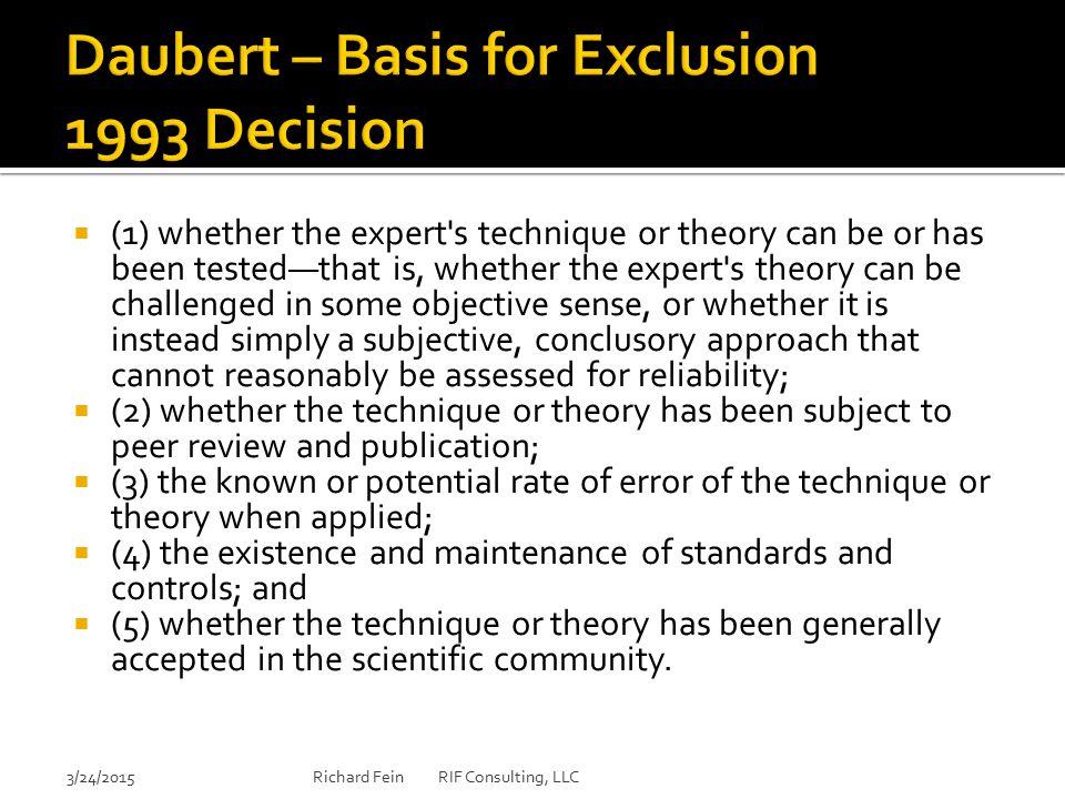 Daubert – Basis for Exclusion 1993 Decision
