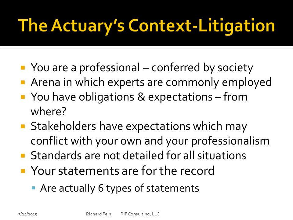 The Actuary's Context-Litigation