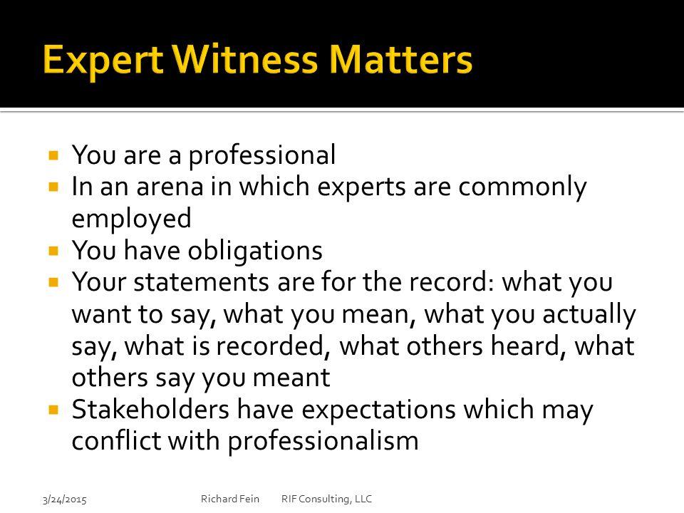 Expert Witness Matters