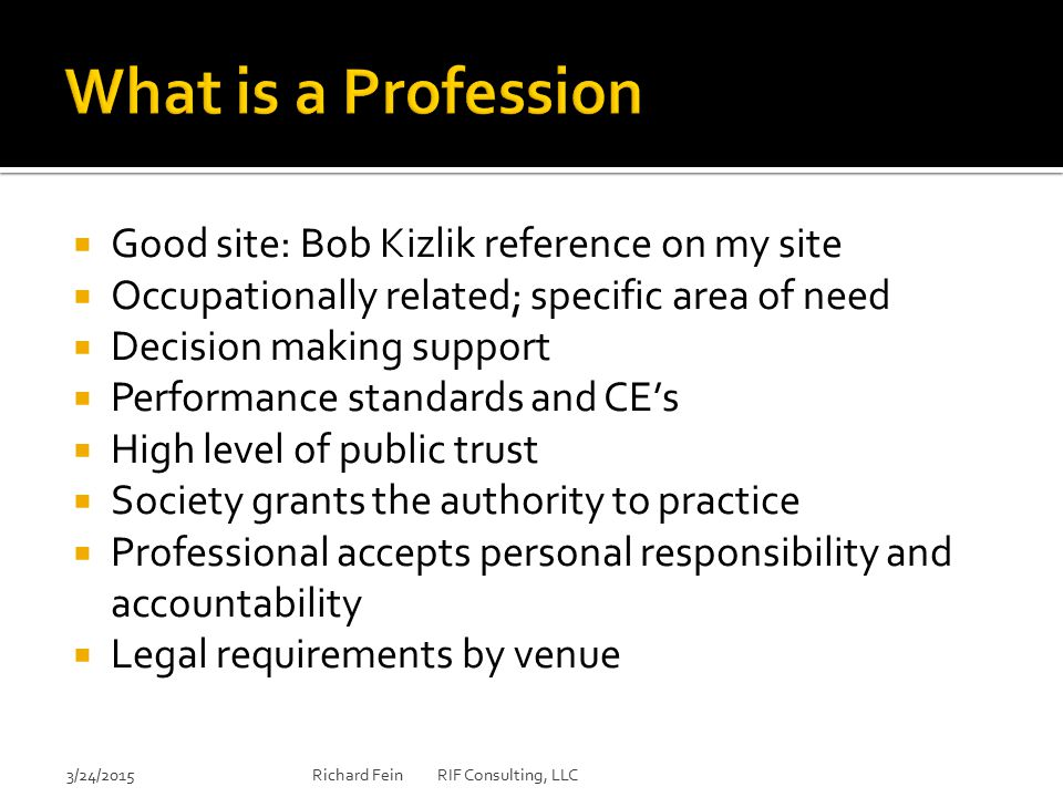 What is a Profession Good site: Bob Kizlik reference on my site