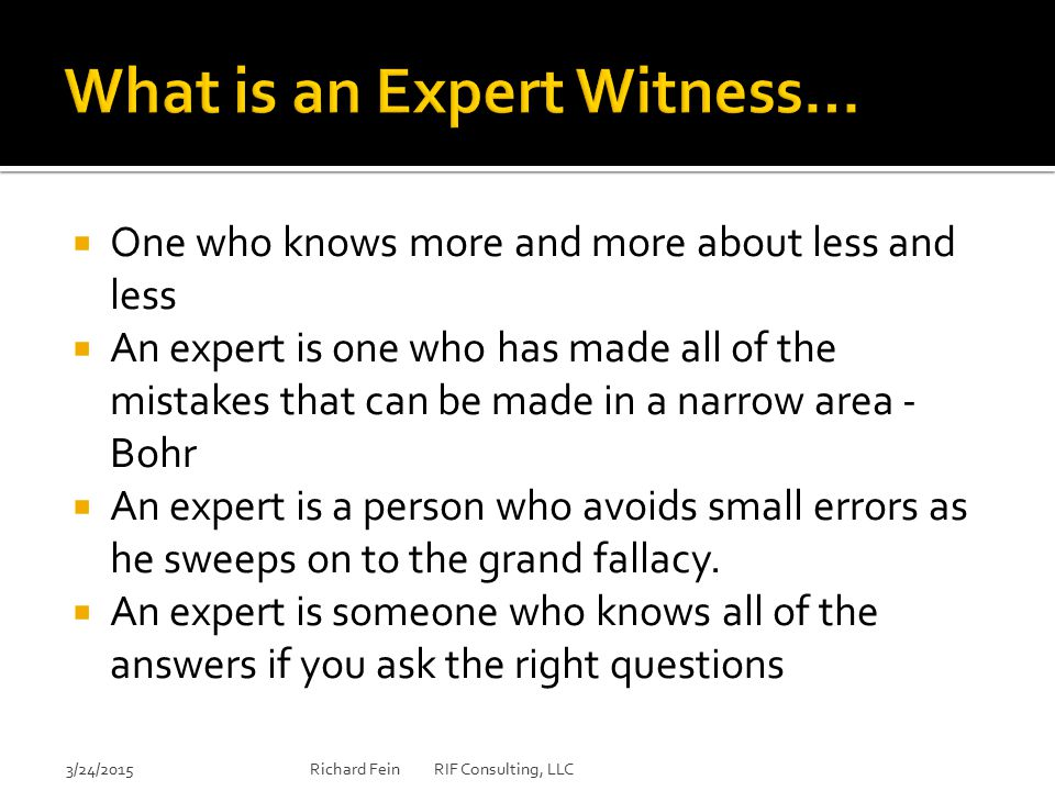 What is an Expert Witness…