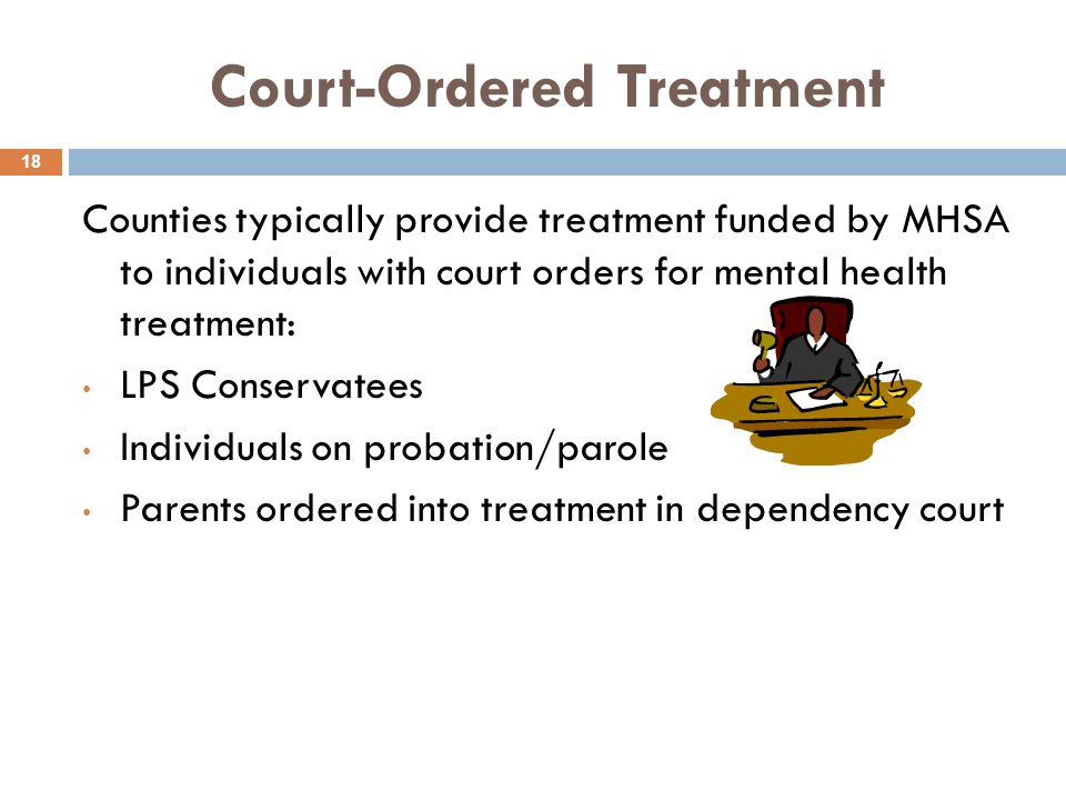 Court-Ordered Treatment