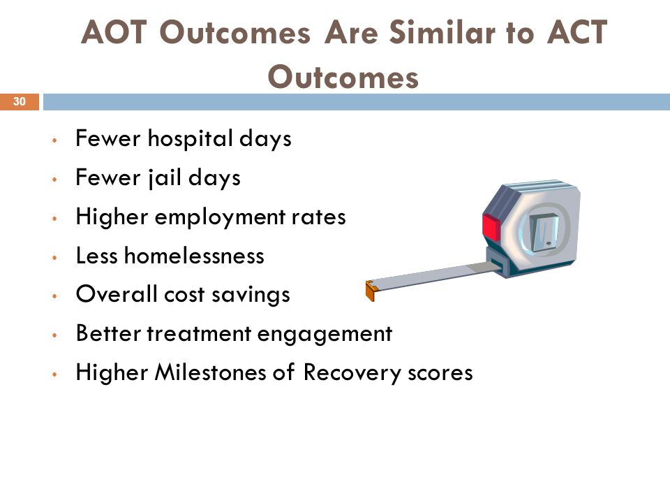 AOT Outcomes Are Similar to ACT Outcomes