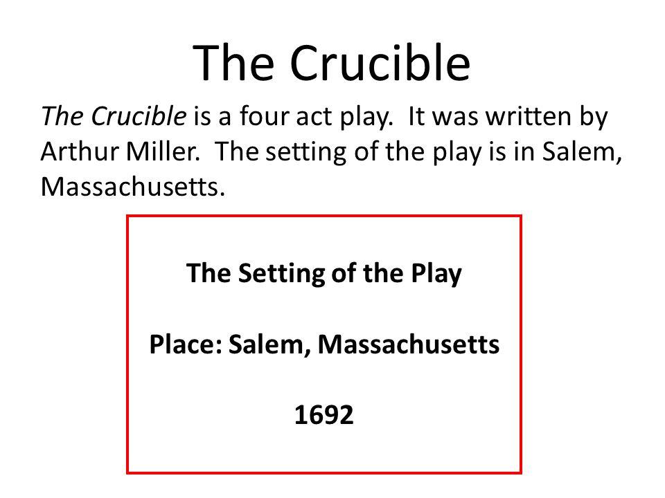 Place: Salem, Massachusetts