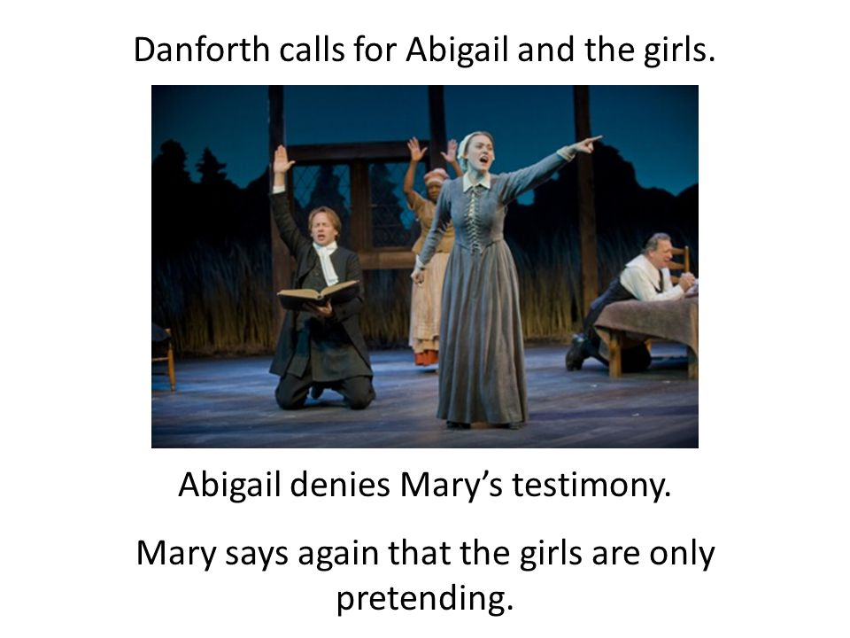 Danforth calls for Abigail and the girls