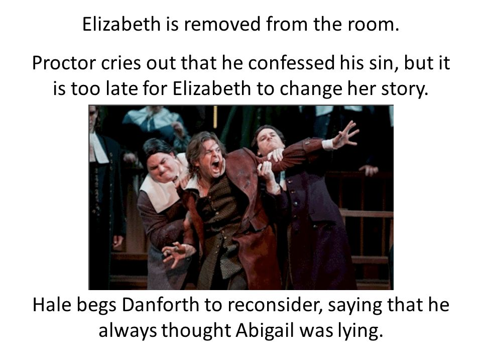 Elizabeth is removed from the room