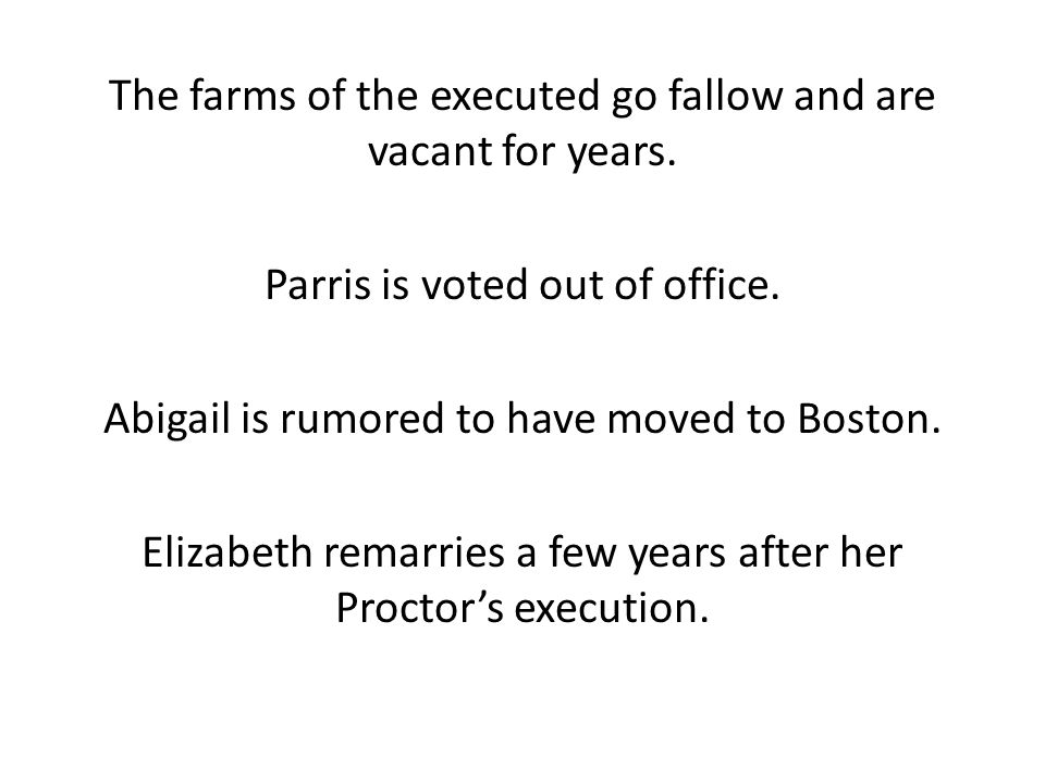The farms of the executed go fallow and are vacant for years