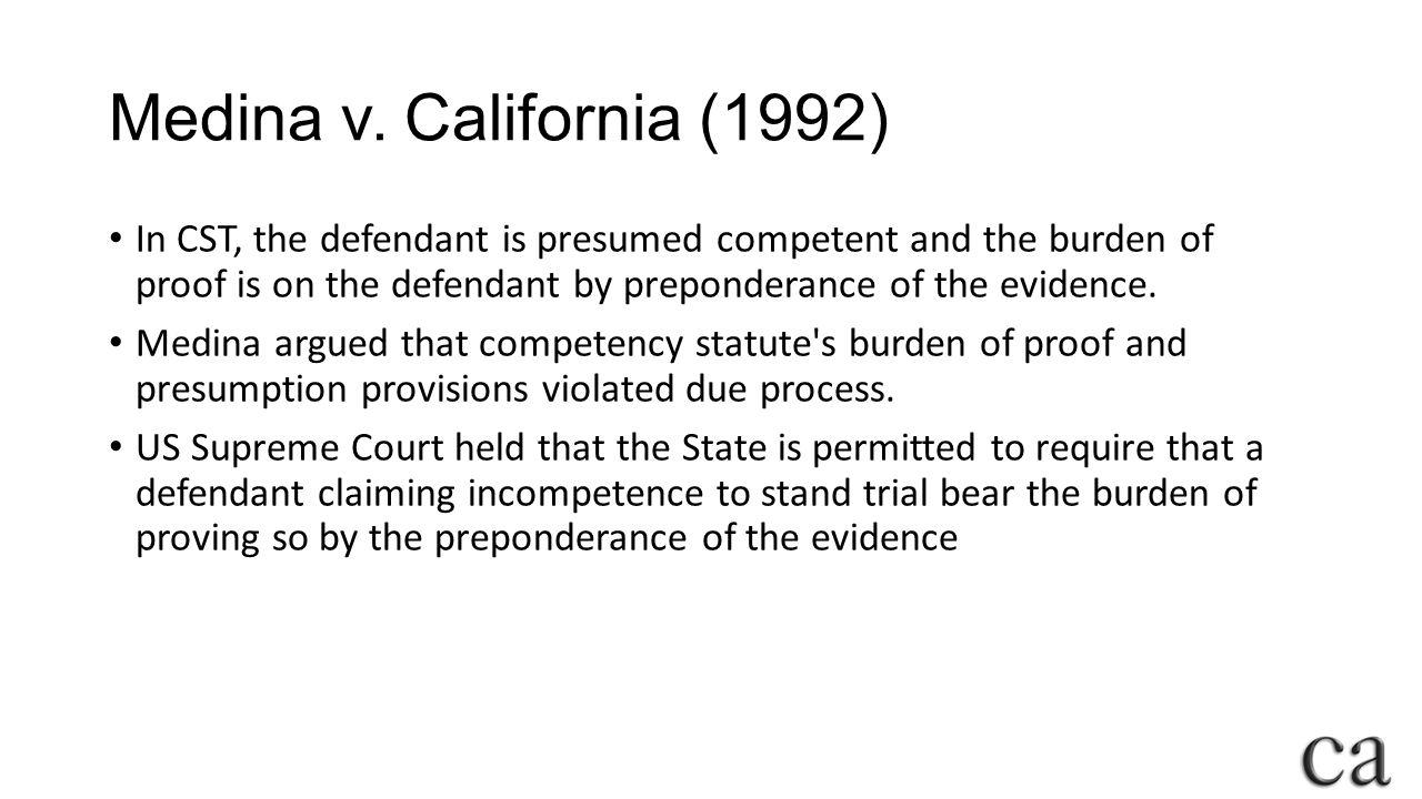 Medina v. California (1992)