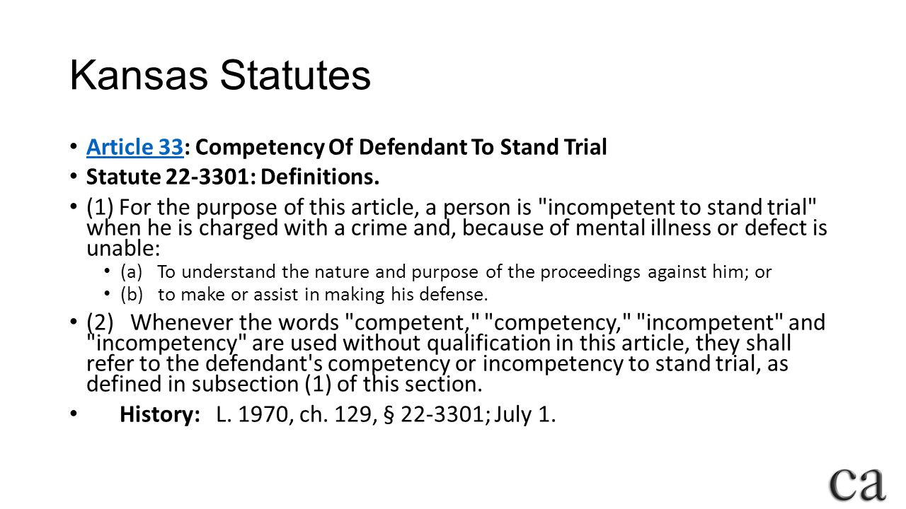 Kansas Statutes Article 33: Competency Of Defendant To Stand Trial