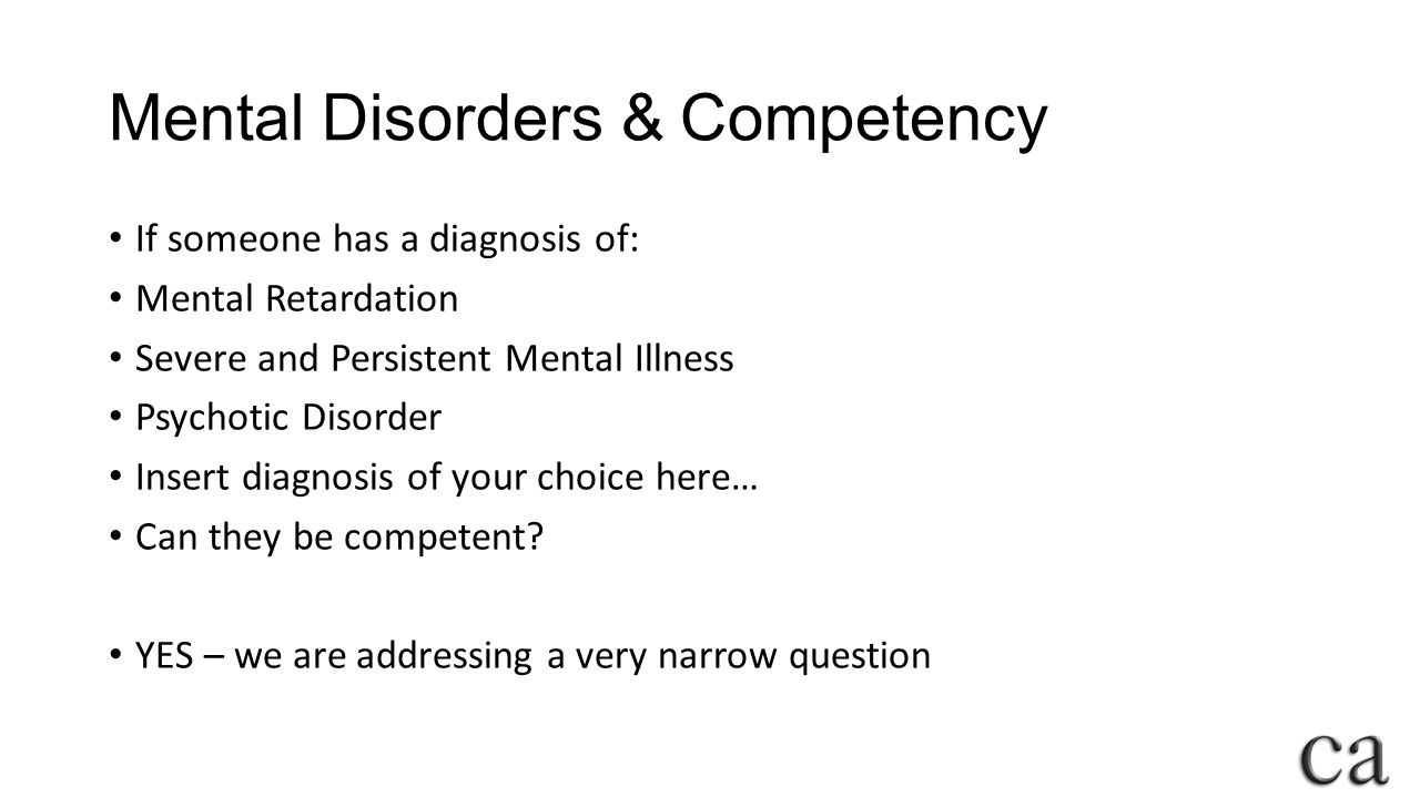 Mental Disorders & Competency